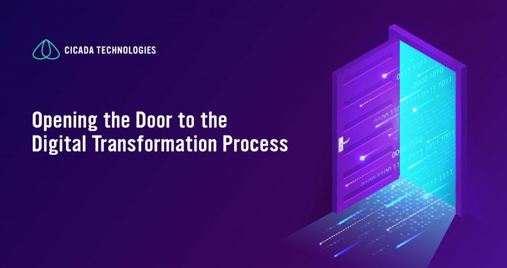 Opening the door to the Digital Transformation process