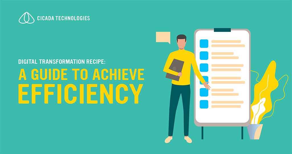 Digital Transformation Recipe: A Guide to Achieve Efficiency