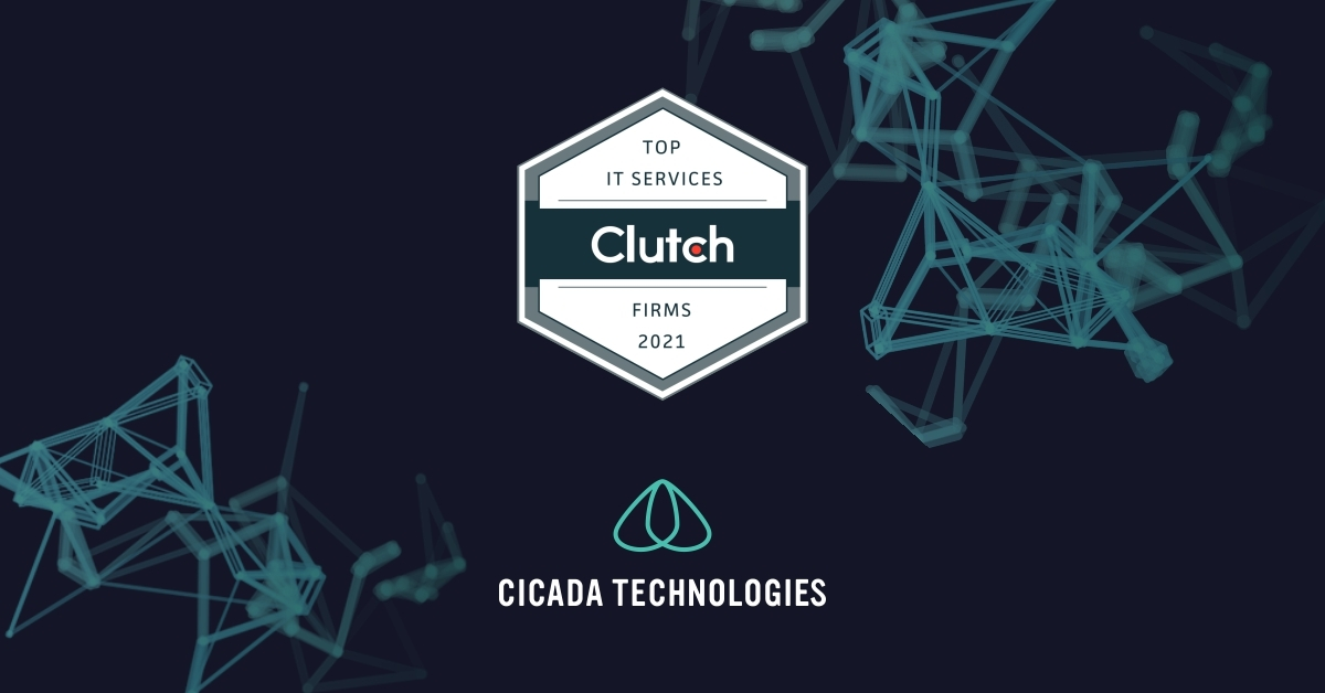 Cicada Technologies Recognized by Clutch Among Romania's Top IT Services Companies for 2021
